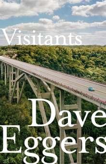 Dave Eggers: Visitants, Buch