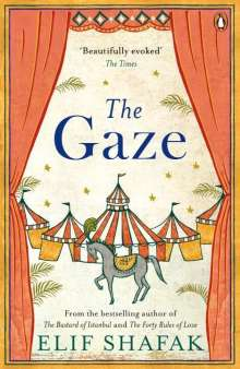 Elif Shafak: The Gaze, Buch
