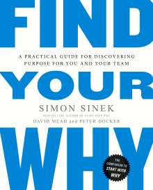 Simon Sinek: Find Your Why, Buch
