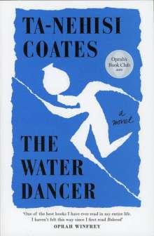 Ta-Nehisi Coates: The Water Dancer, Buch