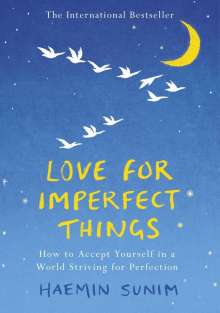 Haemin Sunim: Love for Imperfect Things, Buch