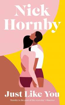 Nick Hornby: Just Like You, Buch