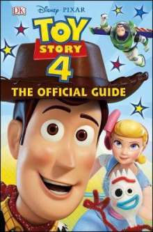 DK: Disney Pixar Toy Story 4 The Official Guide, Buch