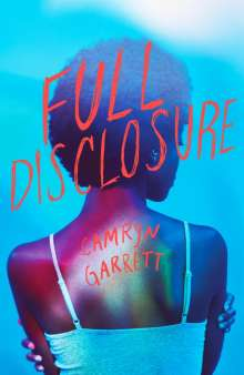 Camryn Garrett: Full Disclosure, Buch