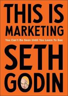 Seth Godin: This is Marketing, Buch