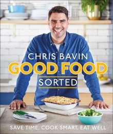 Chris Bavin: Good Food, Sorted, Buch