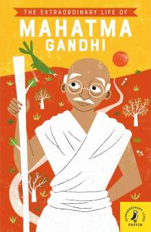 Chitra Soundar: The Extraordinary Life of Mahatma Gandhi, Buch