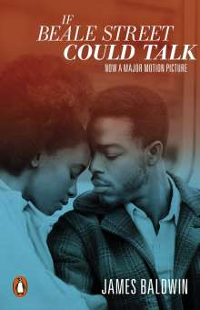 James Baldwin: If Beale Street Could Talk, Buch