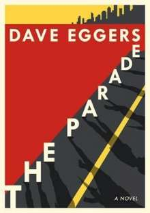 Dave Eggers: The Parade, Buch