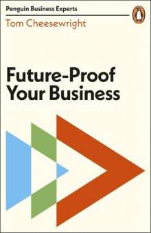 Tom Cheesewright: Future-Proof Your Business, Buch