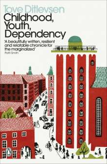 Tove Ditlevsen: Childhood, Youth, Dependency, Buch