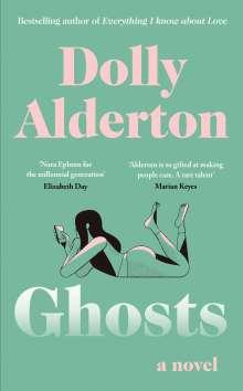 Dolly Alderton: Ghosts, Buch