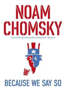 Noam Chomsky: Because We Say So, Buch