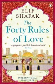 Elif Shafak: The Forty Rules of Love, Buch
