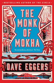 Dave Eggers: The Monk of Mokha, Buch