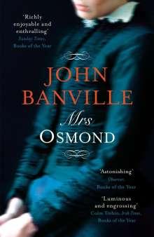 John Banville: Mrs Osmond, Buch