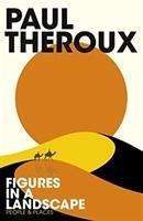 Paul Theroux: Figures in a Landscape, Buch