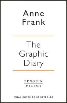 Anne Frank: Anne Frank's Diary: The Graphic Adaptation, Buch
