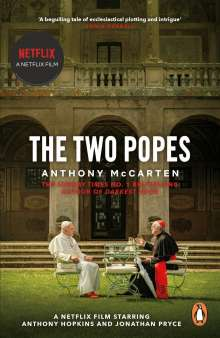 Anthony McCarten: The Two Popes, Buch