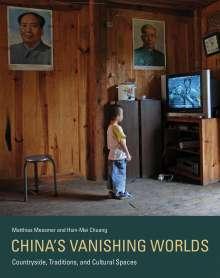 Matthias Messmer: China's Vanishing Worlds, Buch