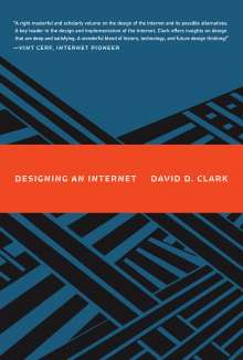 David D. Clark: Designing an Internet, Buch