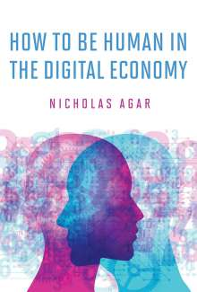 Thomas Agar: How to Be Human in the Digital Economy, Buch