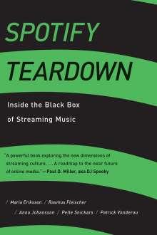 Maria Eriksson: Spotify Teardown, Buch