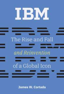 James W. Cortada: IBM, Buch