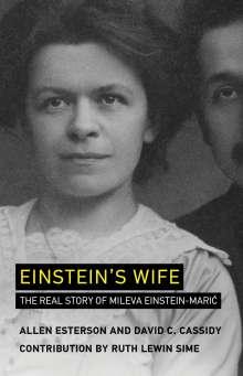 Allen Esterson: Einstein's Wife, Buch