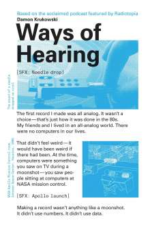 Damon Krukowski: Ways of Hearing, Buch