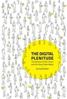 Jay David Bolter: Digital Plenitude, Buch