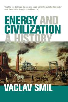 Vaclav Smil: Energy and Civilization, Buch