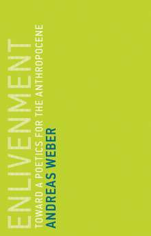 Andreas Weber: Enlivenment, Buch