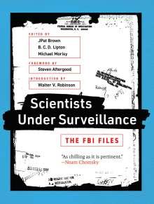 Jpat Brown: Scientists Under Surveillance, Buch
