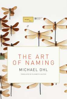 Michael Ohl: Art of Naming, Buch