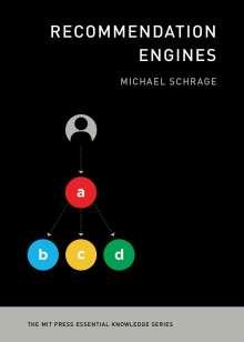 Michael Schrage: Recommendation Engines, Buch