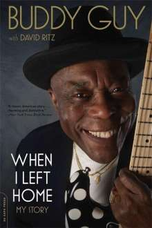 Buddy Guy: When I Left Home, Buch