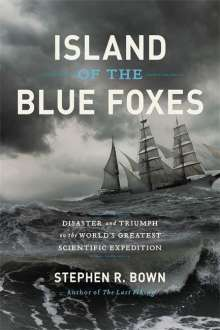 Stephen Bown: Island of the Blue Foxes, Buch