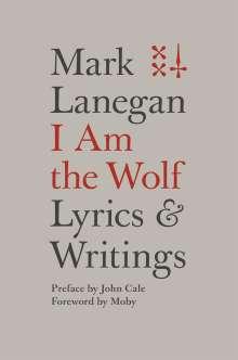 Mark Lanegan: I Am The Wolf, Buch