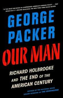 George Packer: Our Man, Buch