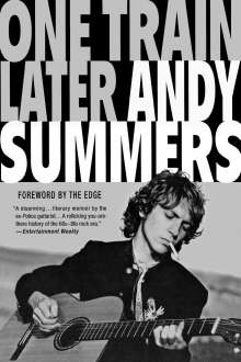 Andy Summers: One Train Later: A Memoir, Buch