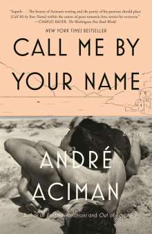 André Aciman: Call Me by Your Name, Buch