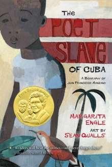 Margarita Engle: The Poet Slave of Cuba: A Biography of Juan Francisco Manzano, Buch