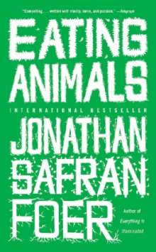 Jonathan Safran Foer: Eating Animals, Buch