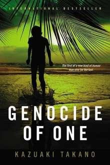 Kazuaki Takano: Genocide of One: A Thriller, Buch