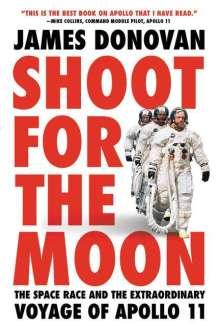 James Donovan: Shoot for the Moon, Buch