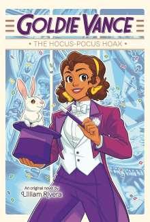 Lilliam Rivera: Goldie Vance: The Hocus-Pocus Hoax, Buch