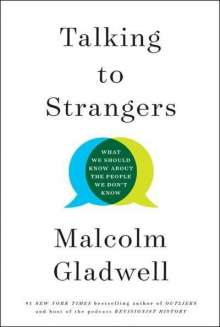 Malcolm Gladwell: Talking to Strangers, Buch