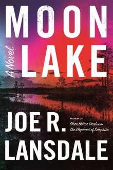 Joe R. Lansdale: Moon Lake, Buch