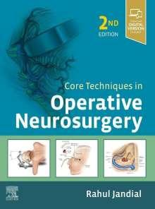 Rahul Jandial: Core Techniques In Operative Neurosurgery, Buch